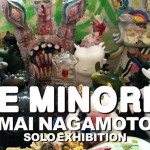 THE MINORITY MAI NAGAMOTO SOLO EXHIBITION